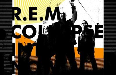 R.E.M. - Collapse Into Now