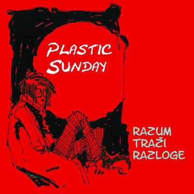 Plastic Sunday - Razum traži razloge