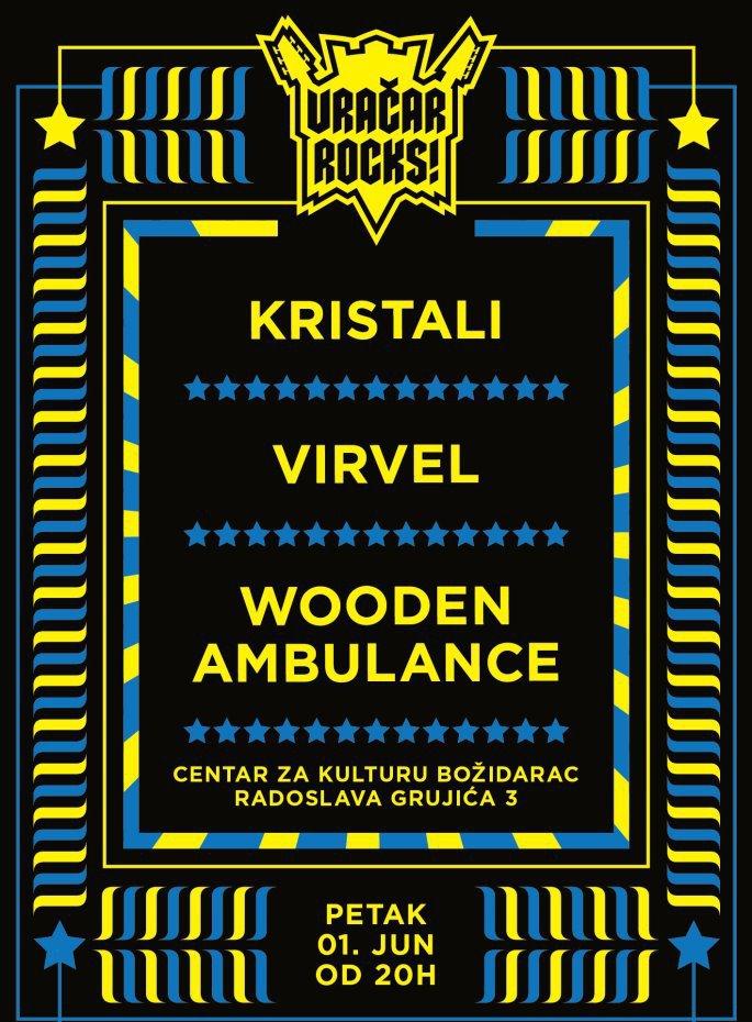 Kristali, Virvel i Wooden Ambulance @ Božidarac, Beograd