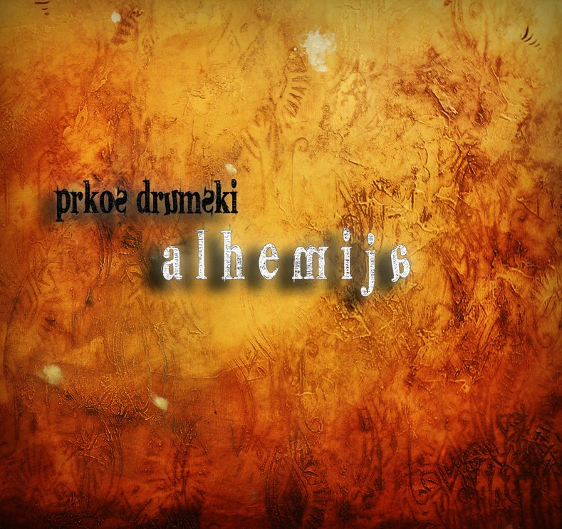 Prkos Drumski - Alhemija