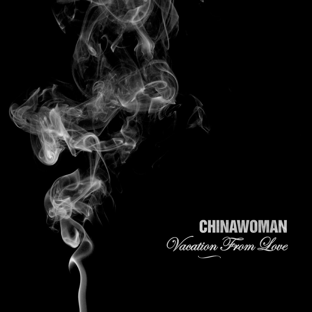 Chinawoman - Vacation from Love