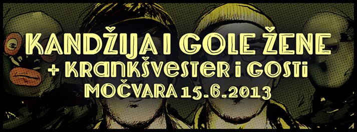Kandžija i Gole žene @ Močvara, Zagreb