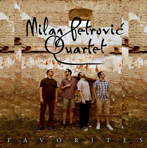 Milan Petrović Quartet - Favorites