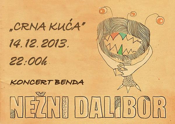 Nežni Dalibor @ CK13, Novi Sad