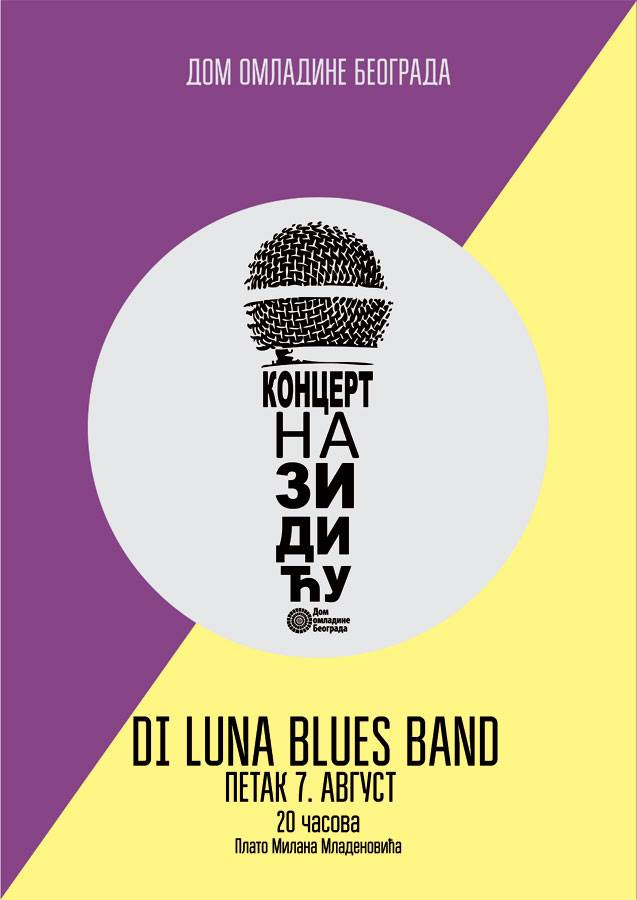 Di Luna Blues Band @ Koncert na zidiću Doma omladine Beograda