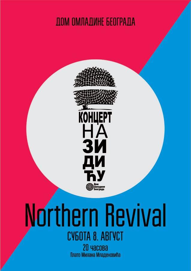 Northern Revival @ Koncert na zidiću Doma omladine Beograda