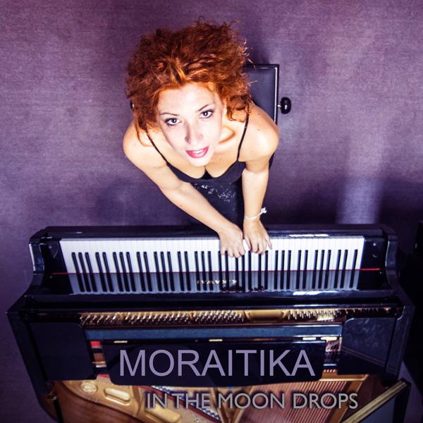 Moraitika - In the Moon Drops